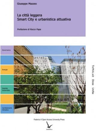 La città leggera. Smart City e urbanistica attuativa