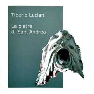 Tiberio Luciani, Le pietre di S. Andrea
