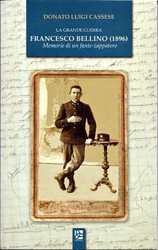 Francesco Bellino (1896) - Memorie di un fante-zapparore